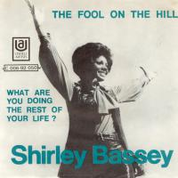 SINGLE - Shirley Bassey Fool on the hill