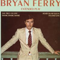 EP - Bryan Ferry It's only love
