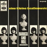EP - Barock and Roll Ensemble Eine Kleine Beatle Musik