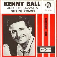 SINGLE - Kenny Ball When I'm sixty four