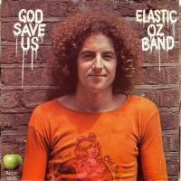 SINGLE - Bill Elliot & Elastic Oz Band God save us / Do the oz