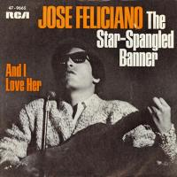 SINGLE - José Feliciano And I love her (B-side of The Star-Spangled Banner))