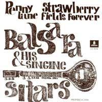 SINGLE - Balsara & Singing Sitar Penny Lane / Strawberry fields