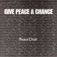 SINGLE - Peace Choir Give peace a chance