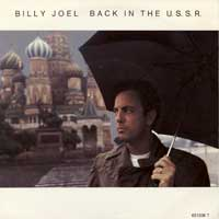 SINGLE - Billy Joel Back in the U.S.S.R.
