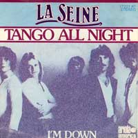 SINGLE - Seine (la) I'm down / Tango all night