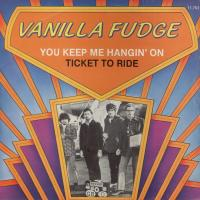 SINGLE - Vanilla Fudge Ticket to ride       80s RE
