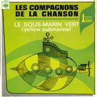 Les Compagnons de la chanson, Yellow Submarine French language