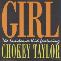 SINGLE - Sundance Kid / ChokeyTaylor Girl