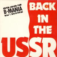 SINGLE - B-Mania Back in the USSR