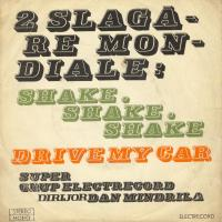 SINGLE - Super Grup Electrecord Drive my car
