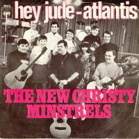 SINGLE - Hey jude - Atlantis - by: New Christie Minstrels