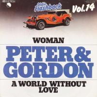SINGLE - Peter & Gordon Woman / A world without love   (oldie vol.14)