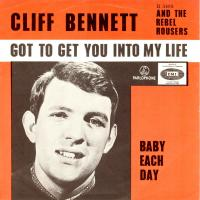 SINGLE - Cliff Bennett Got to get you into my life      (prod:P)