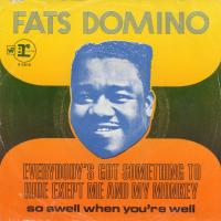 SINGLE - Fats Domino Everybody's got something to hide