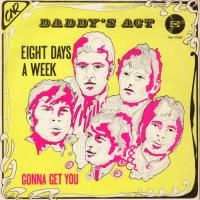 SINGLE - Daddy's Act Eight days a week