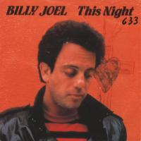 SINGLE - Billy Joel This night / I'll cry instead