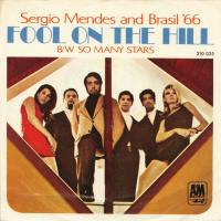 SINGLE - Sergio Mendes & Brasil '66 The fool on the hill