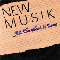SINGLE - New Musik All you need is love