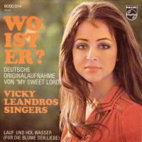 SINGLE - Vicky Leandros Who ist er?  (My sweet lord)