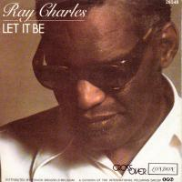 SINGLE - Ray Charles I can see clearly now / Let it be
