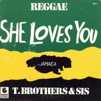 SINGLE - T. Brothers & Sis She loves you