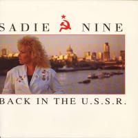 SINGLE - Sadie Nine Back in the U.S.S.R.