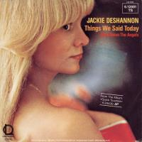 SINGLE - Jackie DeShannon Things we said today
