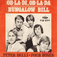 SINGLE - Peter Belli + Four Roses Ob-la-di, Ob-la-da