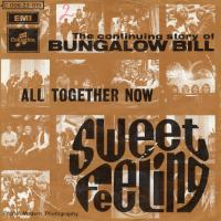 SINGLE - Sweet Feeling The continuing story of Bungalow Bill / All together now