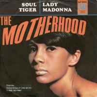 SINGLE - Motherhood Soul tiger / Lady Madonna