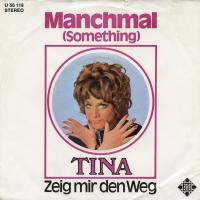 SINGLE - Tina Manchmal (Something)