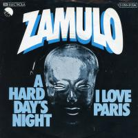 SINGLE - Zamulo A Hard Day's Night