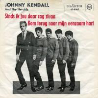 SINGLE - Johnny Kendall And The Heralds Sinds ik jouw daar zag staan